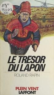 Roland Rapin et André Massepain - Le trésor du Lapon.