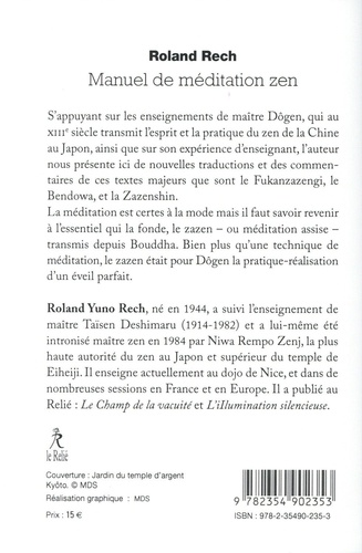 Manuel de méditation zen. Les grands textes de maître Dogen commentés