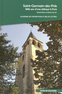 Roland Recht et Michel Zink - Saint-Germain-des-Prés - Mille ans d'une abbaye à Paris.