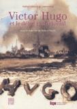 Roland Recht - Victor Hugo et le débat patrimonial - Actes du colloque organisé par l'Institut national du patrimoine.