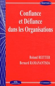 Roland Reitter et Bernard Ramanantsoa - Confiance et défiance dans les organisations.