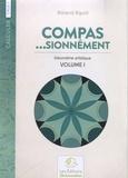 Roland Ripoll - Compas...sionnément cycle 3 - Géométrie artistique Volume 1.