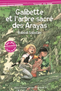 Roland Sabatier - Galibette et l'arbre sacré des Arayas.