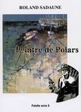 Roland Sadaune - Peintre de Polars.