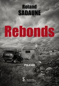Roland Sadaune - Rebonds.