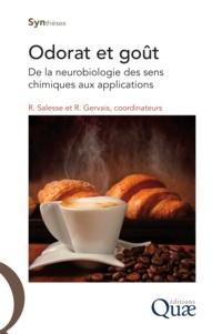 Roland Salesse et Rémi Gervais - Odorat et goût - De la neurobiologie des sens chimiques aux applications.