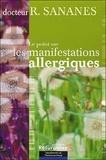 Roland Sananès - Les manifestations allergiques.