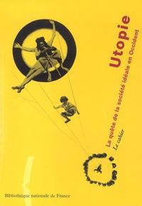 Roland Schaer - Utopie - La quête de la société idéale en Occident.