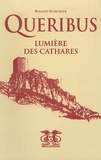 Roland Schickler - Quéribus - Lumière des Cathares.