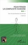 Roland Sefcick - Pour penser la complexité humaine - Essai de psychanalyse dynamique.