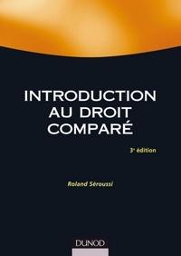 Roland Séroussi - Introduction au droit comparé - 3ème édition.