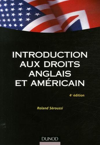 Roland Séroussi - Introduction aux droits anglais et américain.