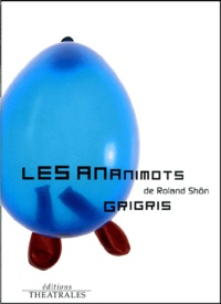 Deedr.fr Les ananimots suivi de Grigris Image