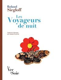 Roland Siegloff - Les Voyageurs de nuit.