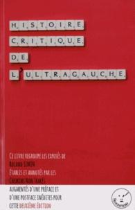 Roland Simon - Histoire critique de l'ultragauche.
