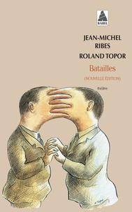 Roland Topor et Jean-Michel Ribes - Batailles.