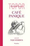 Roland Topor - Café panique - Suivi de Taxi Stories.