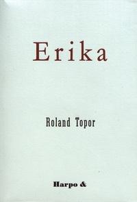 Roland Topor - Erika.