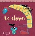 Roland Topor - Le clown.