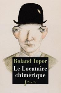 Roland Topor - Le locataire chimérique.
