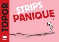 Roland Topor - Strips panique.