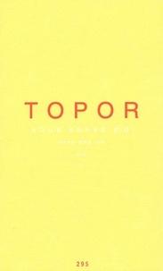 Roland Topor - Vous savez, moi, sans mes lunettes.