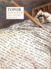 Roland Topor - Voyageur du livre - Volume 2 (1981-1998).