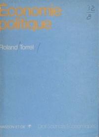 Roland Torrel - Économie politique.