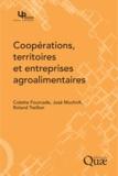 Roland Treillon et Colette Fourcade - Coopérations, territoires et entreprises agroalimentaires.