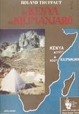 Roland Truffaut et Paul-Emile Victor - Du Kenya au Kilimanjaro - Expédition française au Kenya, 1952.