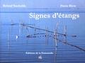 Roland Vaschalde et Pierre Rivas - Signes d'étangs.