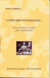 Roland Verhille - Comptabilité nationale : de la partie double aux absurdités.