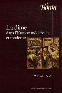 Roland Viader - La dîme dans l'Europe médiévale et moderne.