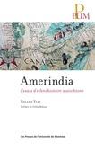 Roland Viau - Amerindia - Essais d'ethnohistoire autochtone.