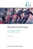 Roland Viau - Du pain ou du sang - Les travailleurs irlandais et le canal Beauharnois.