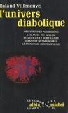 Roland Villeneuve et  Collectif - L'univers diabolique.