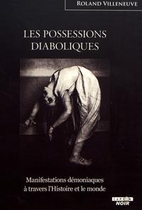 Les possessions diaboliques - Manifestations démoniaques à travers lHistoire et le monde.pdf
