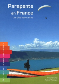 Parapente en France- Les plus beaux sites - Roland Wacogne pdf epub