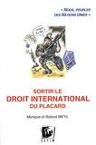 """Roland Weyl et Monique Weyl - Sortir le droit international du placard - """"Nous, peuples des Nations Unies""""."""