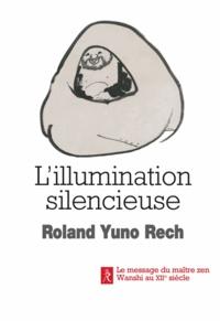 Lillumination silencieuse - Le message du maître zen Wanshi au XIIe siècle.pdf