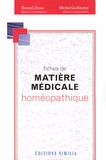 Roland Zissu et Michel Guillaume - Fiches de matière médicale homéopathique.