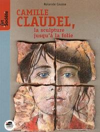 Galabria.be Camille Claudel, la sculpture jusqu'à la folie Image