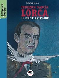 Federico Garcia Lorca- Le poète assassiné - Rolande Causse   Showmesound.org