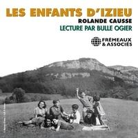Rolande Causse et Bulle Ogier - Les enfants d'Izieu.