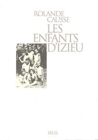 Rolande Causse - Les enfants d'Izieu.