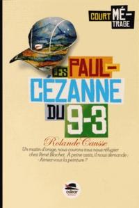 Rolande Causse - Les Paul-Cézanne du 9-3.