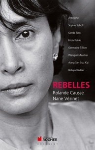 Rolande Causse et Nane Vézinet - Rebelles.