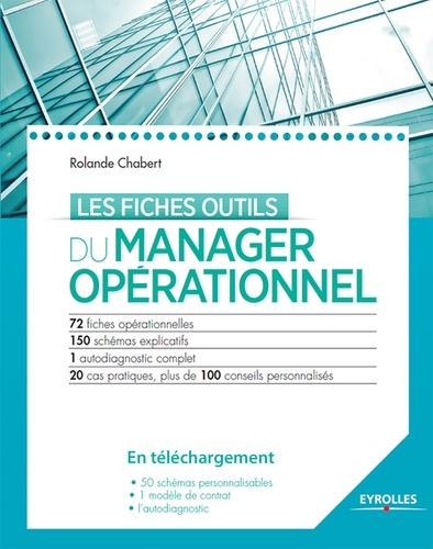 Les fiches outils du manager opérationnel 2014 2e édition