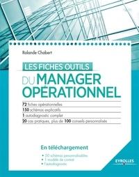 Rolande Chabert - Les fiches outils du manager opérationnel 2014. 1 Cédérom