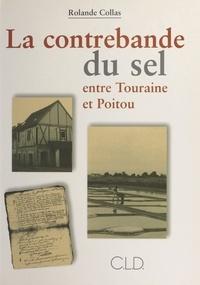 Rolande Collas - Contrebande du sel.